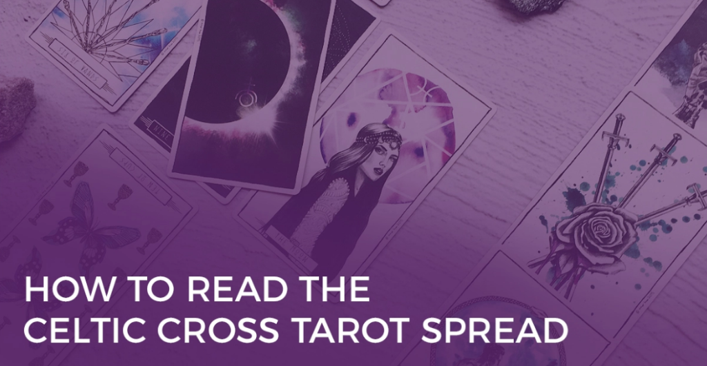 CELTIC TAROT READING